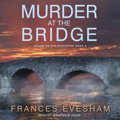 Murder at the Bridge Audiobook, by Frances Evesham