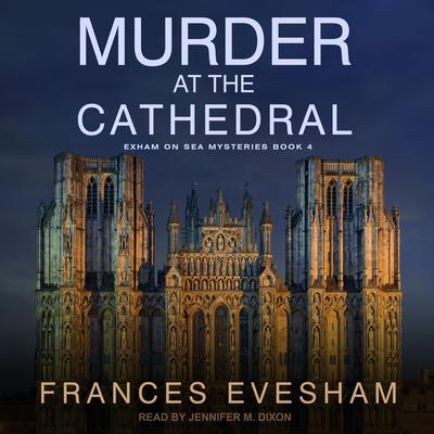 Murder at the Cathedral Audiobook, by Frances Evesham