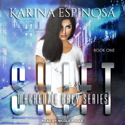 Shift Audiobook, by Karina Espinosa