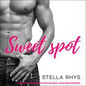 Sweet Spot Audiobook, by Stella Rhys