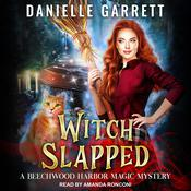 Witch Slapped Audiobook, by Danielle Garrett