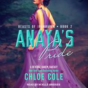 Anayas Pride: Book Two Audiobook, by Chloe Cole