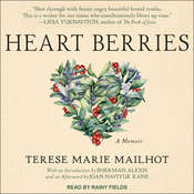 Heart Berries: A Memoir Audiobook, by Terese Marie Mailhot