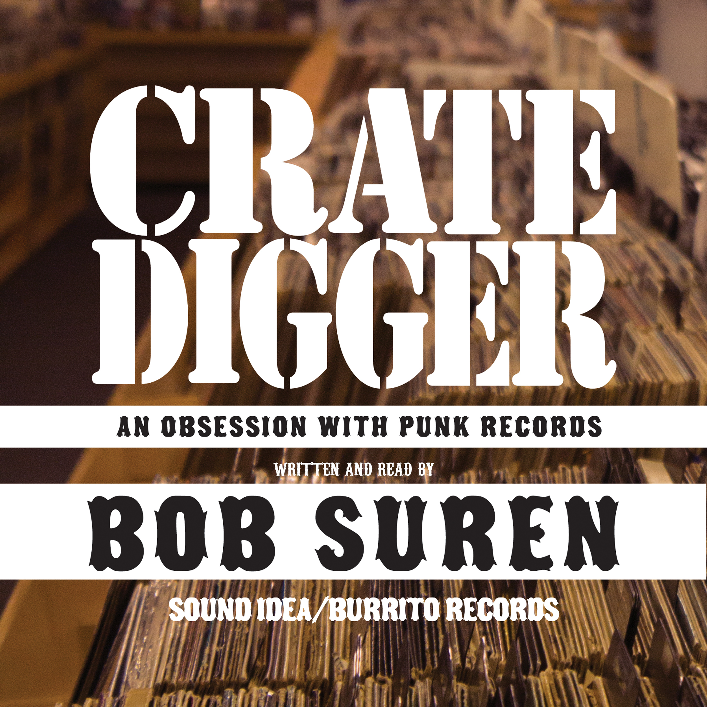 Printable Crate Digger: An Obsession with Punk Records Audiobook Cover Art