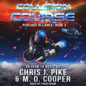 Collision Course Audiobook, by M. D. Cooper, Chris J. Pike