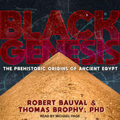 Black Genesis: The Prehistoric Origins of Ancient Egypt Audiobook, by Robert Bauval, Thomas Brophy