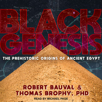 Black Genesis: The Prehistoric Origins of Ancient Egypt Audiobook, by Robert Bauval
