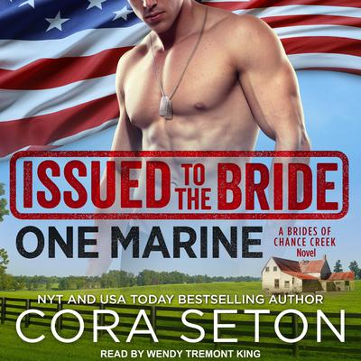 Issued to the Bride One Marine Audiobook, by Cora Seton