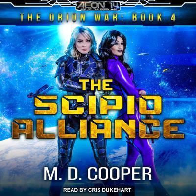 The Scipio Alliance Audiobook, by M. D. Cooper