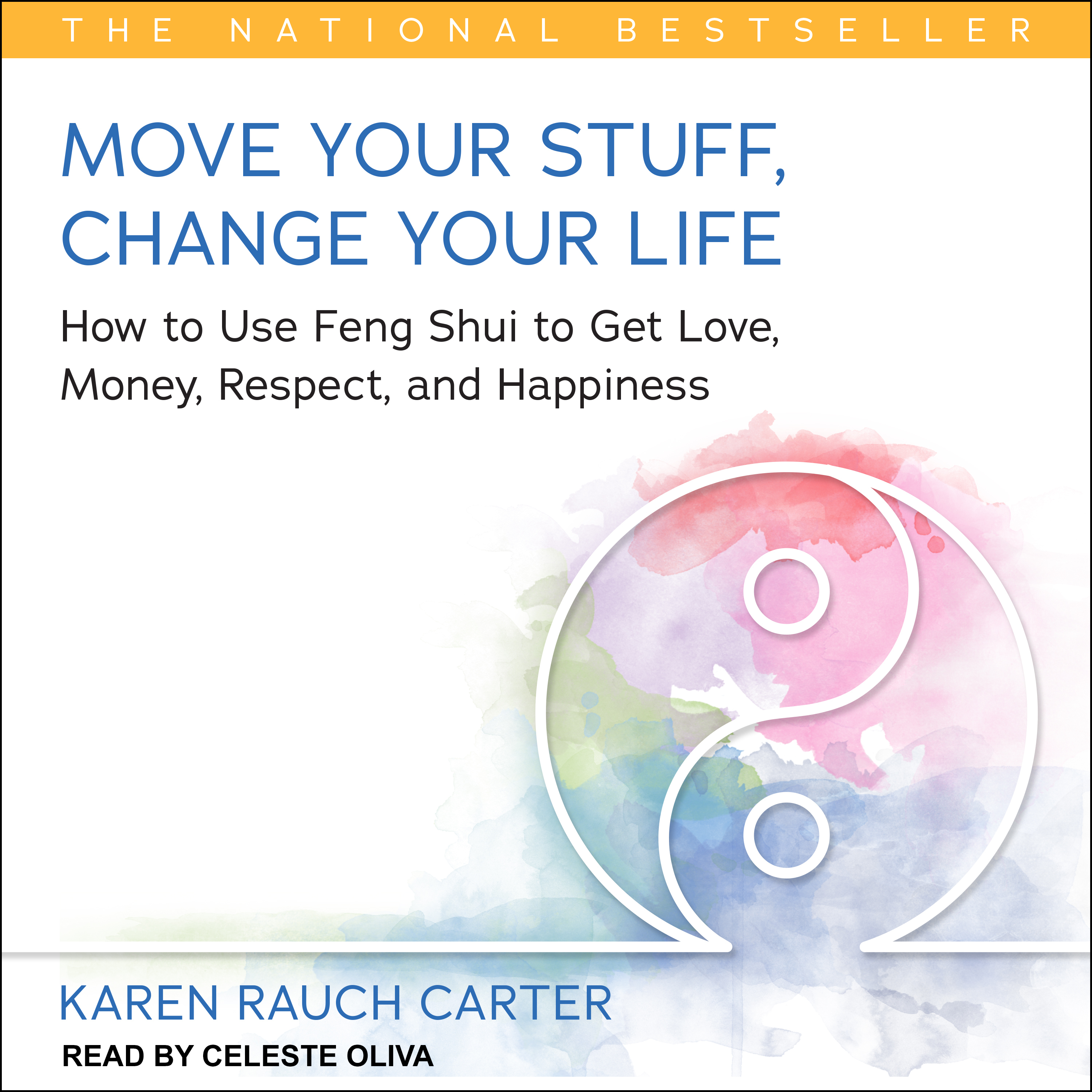 Printable Move Your Stuff, Change Your Life: How to Use Feng Shui to Get Love, Money, Respect, and Happiness Audiobook Cover Art