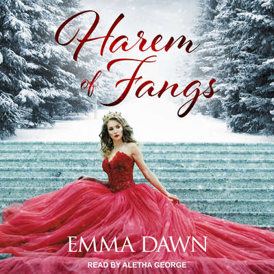 Harem of Fangs Audiobook, by Emma Dawn