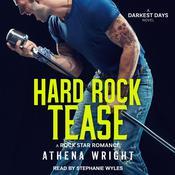 Hard Rock Tease: A Rock Star Romance Audiobook, by Athena Wright