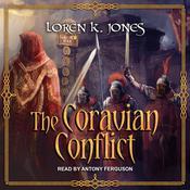 The Coravian Conflict Audiobook, by Loren K. Jones