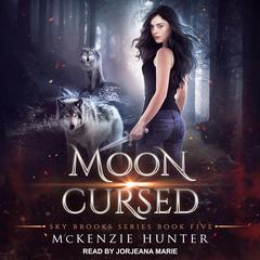 Moon Cursed Audiobook, by McKenzie Hunter