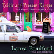 Éclair and Present Danger Audiobook, by Laura Bradford