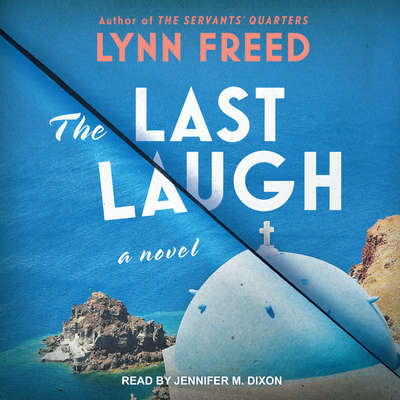 The Last Laugh: A Novel Audiobook, by Lynn Freed