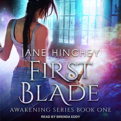 First Blade Audiobook, by Jane Hinchey