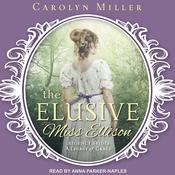 The Elusive Miss Ellison Audiobook, by Carolyn Miller
