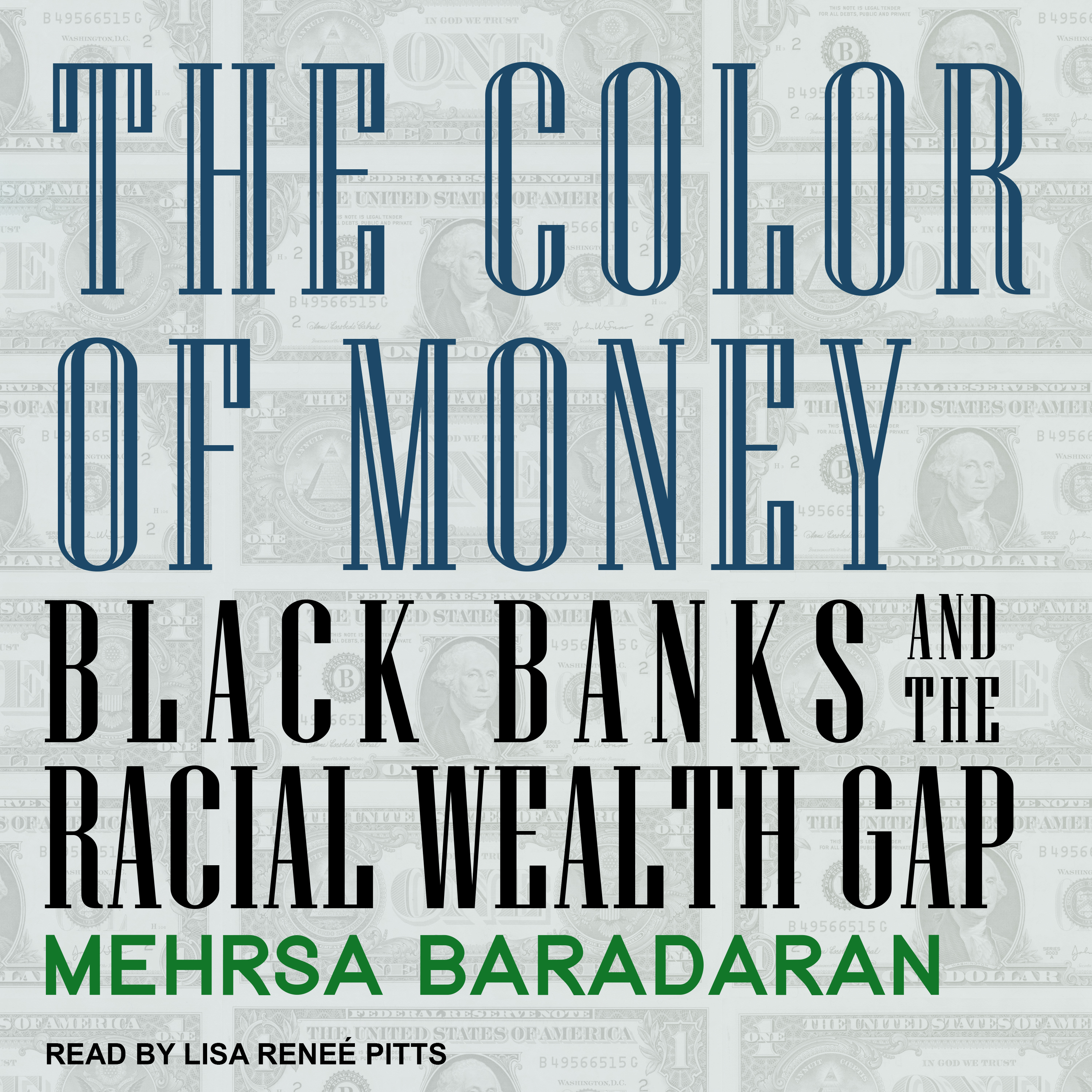 Printable The Color of Money: Black Banks and the Racial Wealth Gap Audiobook Cover Art