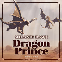 Dragon Prince  Audiobook, by Melanie Rawn