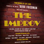 The Improv: An Oral History of the Comedy Club that Revolutionized Stand-Up Audiobook, by Budd Friedman, Tripp Whetsell