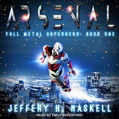 Arsenal Audiobook, by Jeffery H. Haskell