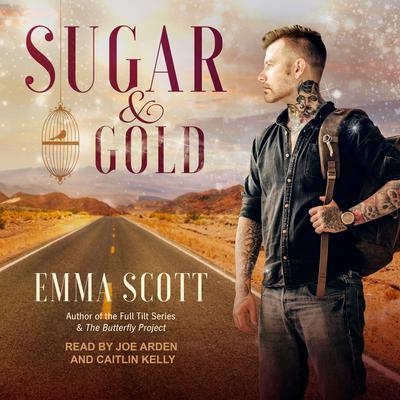 Sugar & Gold Audiobook, by Emma Scott
