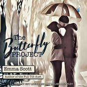 The Butterfly Project Audiobook, by Emma Scott