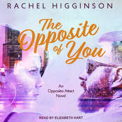 The Opposite of You Audiobook, by Rachel Higginson