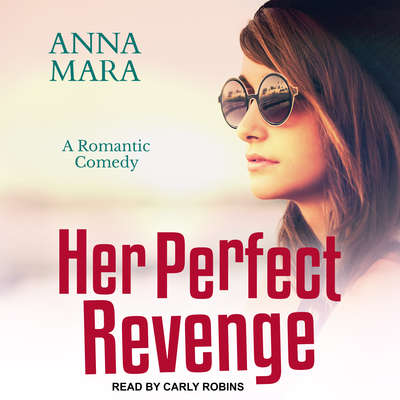 Her Perfect Revenge Audiobook, by Anna Mara