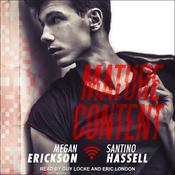 Mature Content Audiobook, by Megan Erickson, Santino Hassell