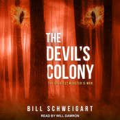 The Devils Colony Audiobook, by Bill Schweigart