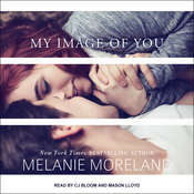 My Image of You Audiobook, by Melanie Moreland