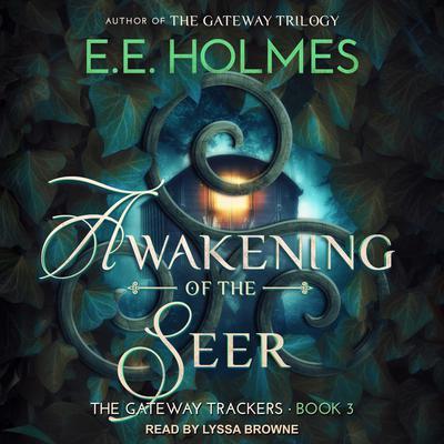 Awakening of the Seer Audiobook, by E. E. Holmes