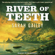 River of Teeth Audiobook, by Sarah Gailey