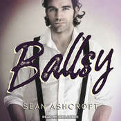 Ballsy Audiobook, by Sean Ashcroft