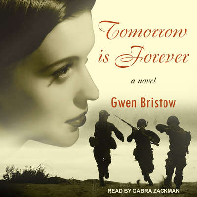 Tomorrow is Forever Audiobook, by Gwen Bristow