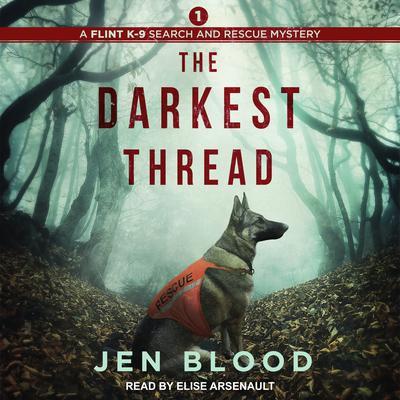 The Darkest Thread Audiobook, by Jen Blood