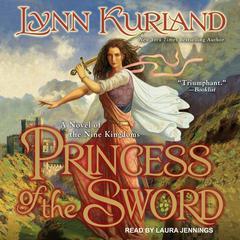 Princess of the Sword  Audiobook, by Lynn Kurland