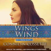 Wings of the Wind Audiobook, by Connilyn Cossette