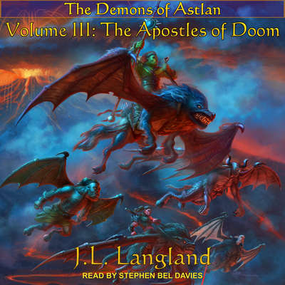 The Apostles of Doom Audiobook, by J. L. Langland