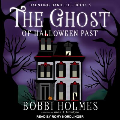 The Ghost of Halloween Past Audiobook, by Anna J. McIntyre
