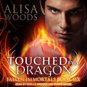 Touched by a Dragon Audiobook, by Alisa Woods