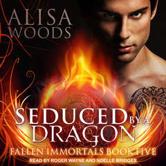 Seduced by a Dragon Audiobook, by Alisa Woods