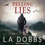 Telling Lies Audiobook, by L. A. Dobbs