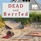 Dead and Berried Audiobook, by Karen MacInerney