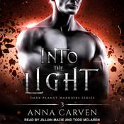 Into the Light Audiobook, by Anna Carven