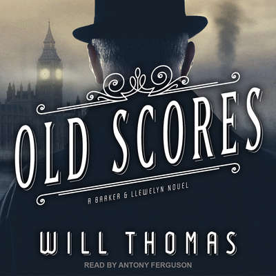 Old Scores Audiobook, by Will Thomas