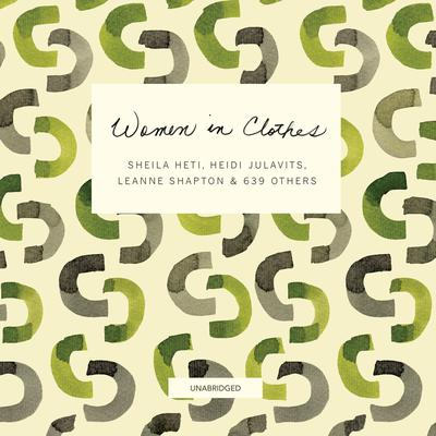 Women in Clothes Audiobook, by Sheila Heti