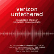 Verizon Untethered: An Insider's Story of Innovation and Disruption Audiobook, by Ivan Seidenberg, others, Scott  McMurray